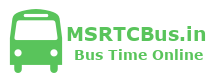 msrtc shivshahi, msrtc shivneri, msrtc semi luxury, msrtc night express, msrtc ordinary express, msrtc day ordinary, msrtc bus time table, msrtc bus search, msrtc time table, msrtc bus time table pdf, msrtc volvo, msrtc volvo bus time table, msrtc time table mumbai, st bus time table maharastra, msrtc bus inquiry